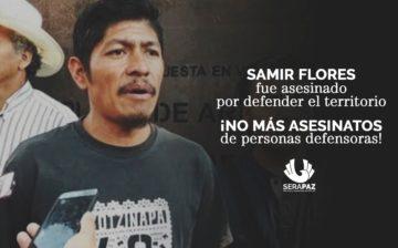 Asesinan a Samir Flores Soberanes