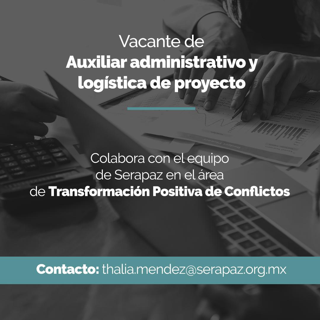 Vacante de Auxiliar Administrativo y logística de proyecto