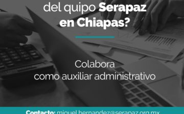 Vacante de Asistente Administrativo en Chiapas