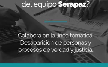 Convocatoria: Colaboradora/or de la línea temática Desaparición de Personas y Procesos de Verdad y Justicia.