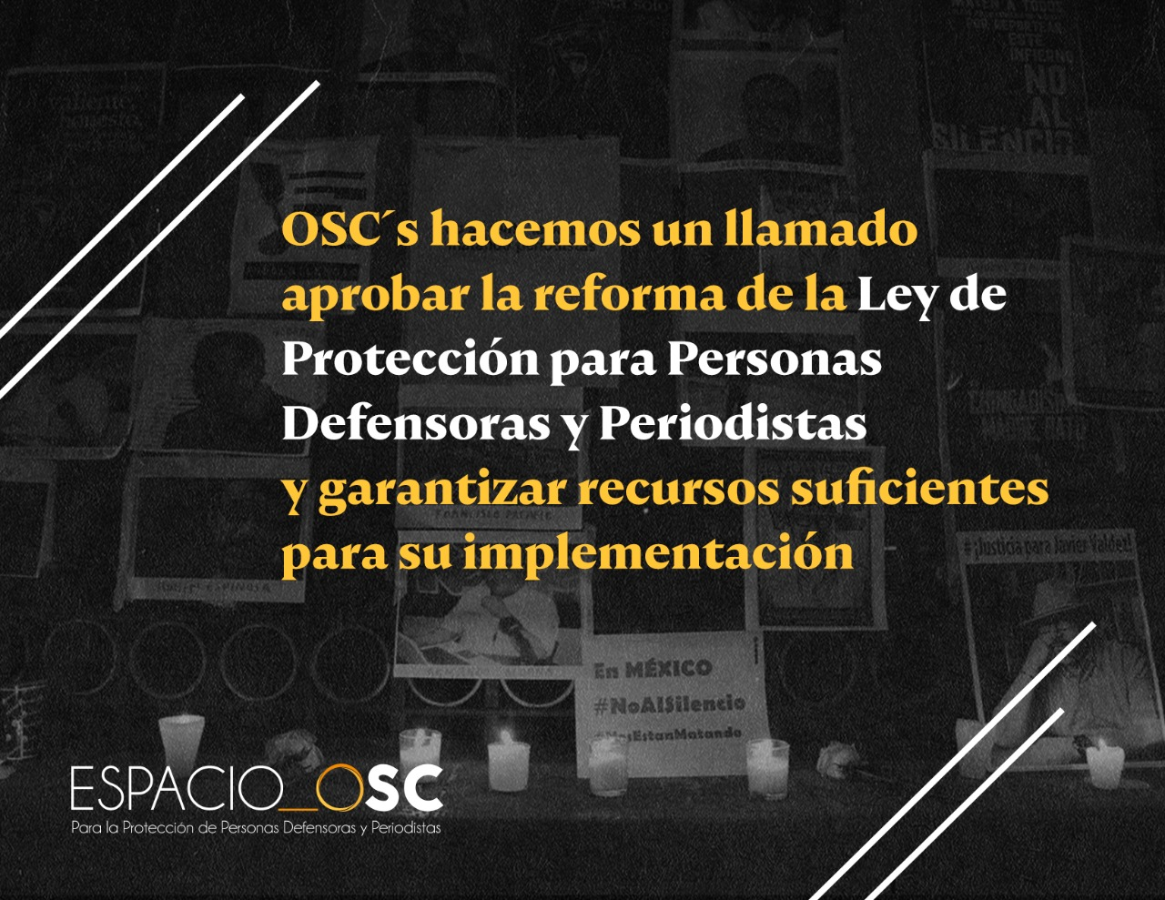 OSC´s hacen un llamado a aprobar reforma de Ley de Protección para Personas Defensoras y Periodistas y garantizar recursos suficientes para su implementación
