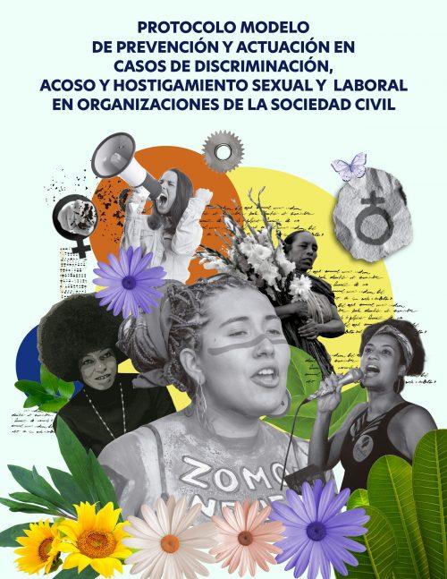 Protocolo modelo de prevención y actuación en casos de discriminación, acoso y hostigamiento sexual y laboral en organizaciones de la sociedad civil.