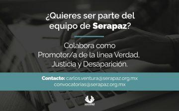 Convocatoria laboral: Promotor/a de la línea Verdad, Justicia. Desaparición