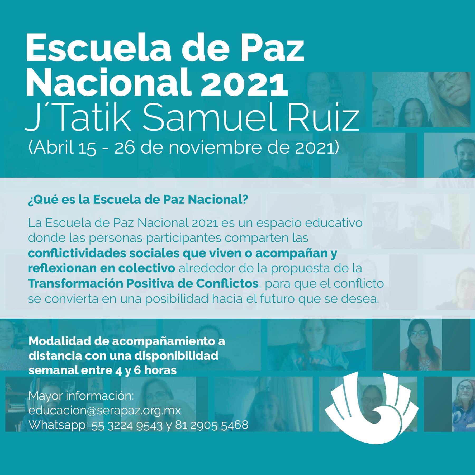 Convocatoria para participar en la Escuela de Paz Nacional J'Tatik Samuel Ruiz, 2021