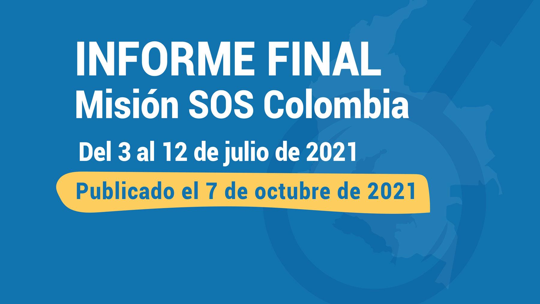 INFORME FINAL: Misión SOS Colombia